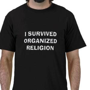 i_survived_organized_religion_tshirt-p235922574116848768z850c_400