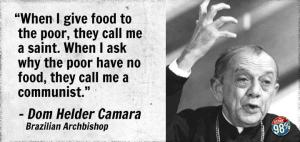 The late Dom Helder Camara, Bishop of Recife, Brazil