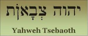 Yahweh Tsebaoth, the Lord of Armies
